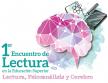 Primer Encuentro de Lectura en la Educación Superior: Lectura, psicoanálisis y neurociencias