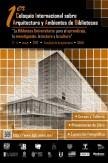 I Coloquio Internacional sobre Arquitectura y Ambientes de Bibliotecas en la UNAM de México