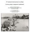 IV Seminario Internacional en La Rioja. Lectura, paisaje e imaginarios ambientales
