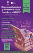 I Encuentro de Promotores y Mediadores de la Lectura Egresados de la FCI-UASLP