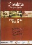 FRONTERA, HISTORIA GRÁFICA 1924-1937 (LA ÉPOCA GARRIDISTA EN CENTLA)