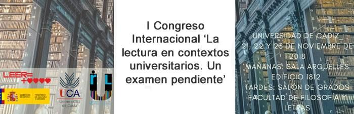 I Congreso Internacional. La lectura en contextos universitarios. Un examen pendiente