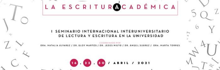 I Seminario Internacional Interuniversitario. La Escritura Académica