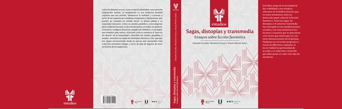Sagas, Distopías y Transmedia