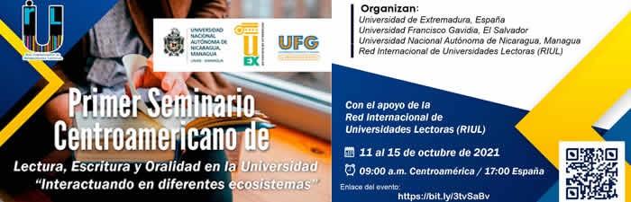 """I Seminario Centroamericano de Lectura, Escritura y Oralidad en la Universidad. """"Interactuando en diferentes ecosistemas"""""""
